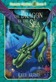 Dragon Keepers #5: The Dragon in the Sea