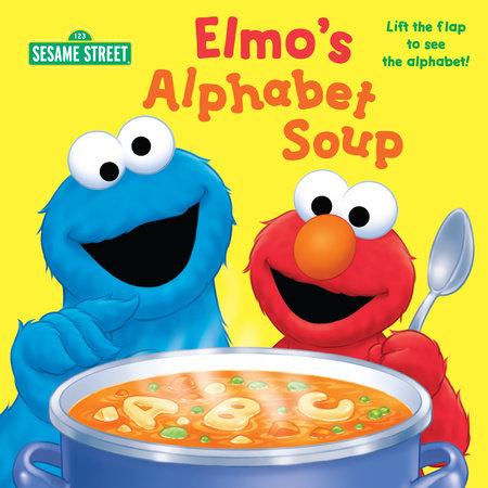 Elmo's Alphabet Soup (Sesame Steet) by Naomi Kleinberg