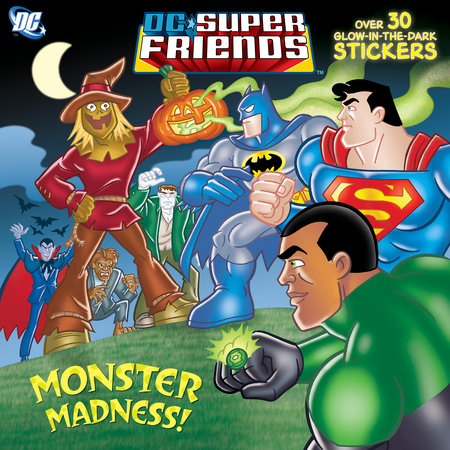 Monster Madness! (DC Super Friends) by Billy Wrecks