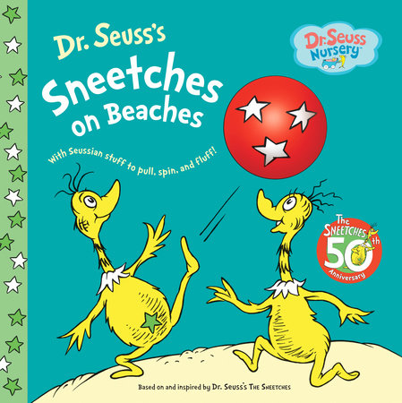 Sneetches on Beaches by Dr. Seuss