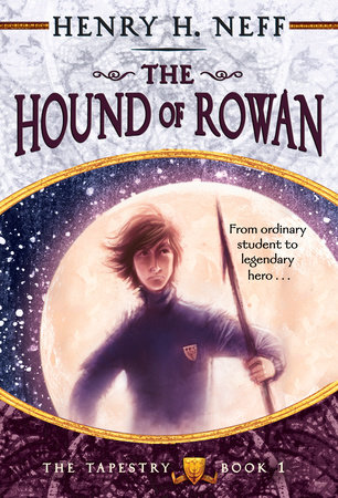 The Hound of Rowan by Henry H. Neff