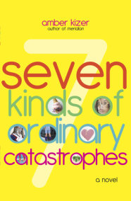 7 Kinds of Ordinary Catastrophes