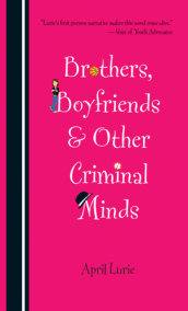 Brothers, Boyfriends & Other Criminal Minds