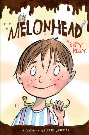 Melonhead by Katy Kelly