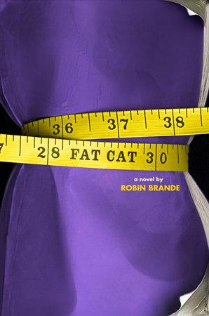 Fat Cat by Robin Brande