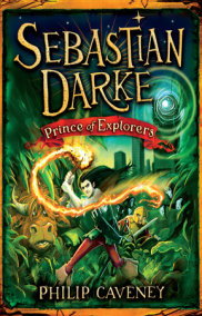 Sebastian Darke: Prince of Explorers