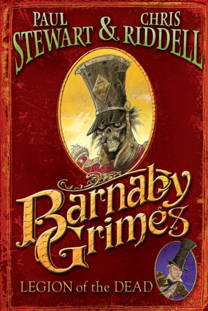 Barnaby Grimes: Legion of the Dead by Paul Stewart and Chris Riddell