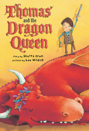 Thomas and the Dragon Queen by Shutta Crum