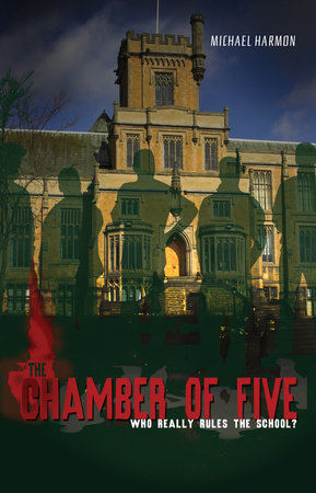 The Chamber of Five by Michael Harmon
