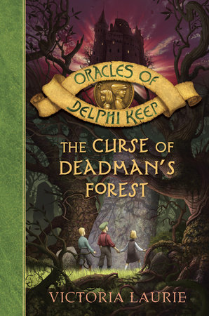 The Curse of Deadman's Forest by Victoria Laurie