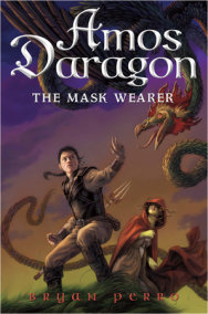 Amos Daragon #1: The Mask Wearer
