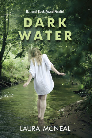 Dark Water by Laura McNeal