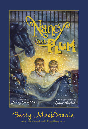 Nancy and Plum by Betty MacDonald