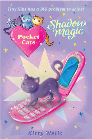 Pocket Cats: Shadow Magic by Kitty Wells