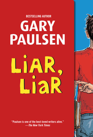 Liar, Liar by Gary Paulsen