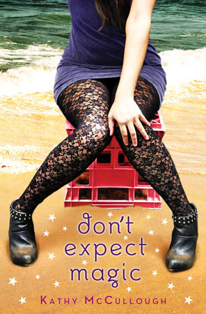 Don't Expect Magic by Kathy McCullough