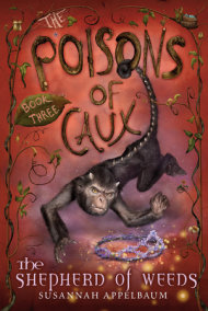 The Poisons of Caux: The Shepherd of Weeds (Book III)