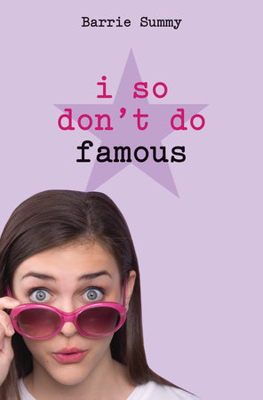 I So Don't Do Famous by Barrie Summy
