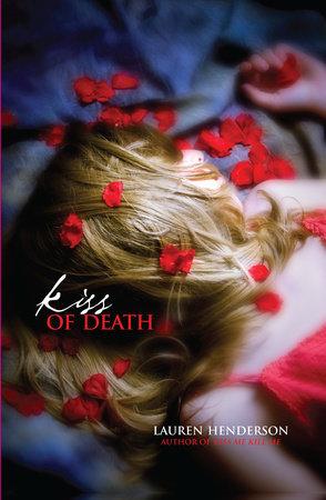 Kiss of Death by Lauren Henderson