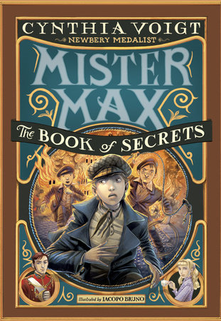 Mister Max: The Book of Secrets by Cynthia Voigt