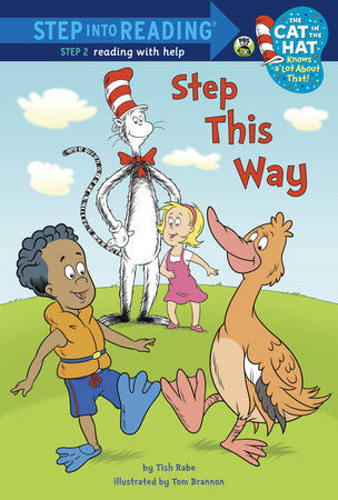 Step This Way (Dr. Seuss/Cat in the Hat) by Tish Rabe