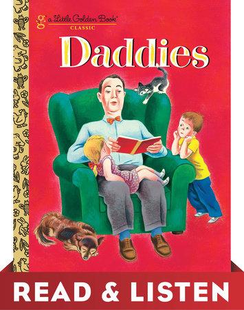Daddies: Read & Listen Edition by Janet Frank