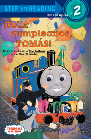 Feliz Cumpleanos, Tomas! (Thomas & Friends) by Random House