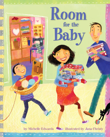 Room for the Baby by Michelle Edwards