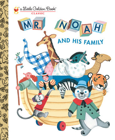 Mr. Noah and His Family by Jane Werner