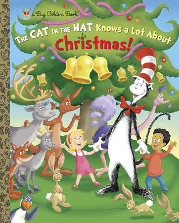 The Cat in the Hat Knows A Lot About Christmas! (Dr. Seuss/Cat in the Hat) by Tish Rabe