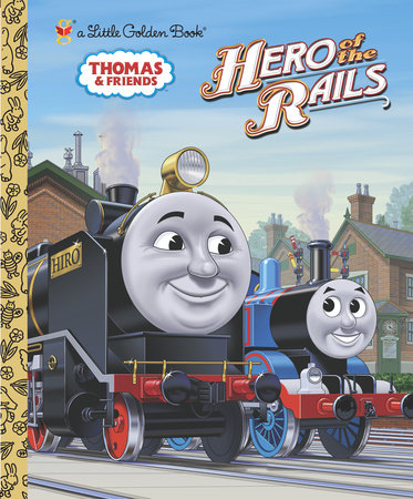 Hero of the Rails (Thomas & Friends) by Rev. W. Awdry