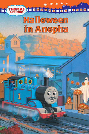 Thomas and Friends: Halloween in Anopha (Thomas & Friends) by Rev. W. Awdry