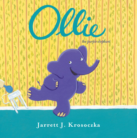 Ollie the Purple Elephant by Jarrett J. Krosoczka