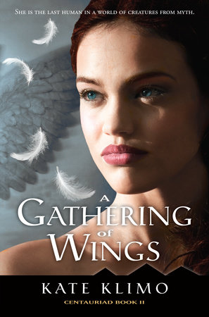 Centauriad #2: A Gathering of Wings by Kate Klimo