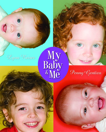 My Baby and Me by Lynn Reiser