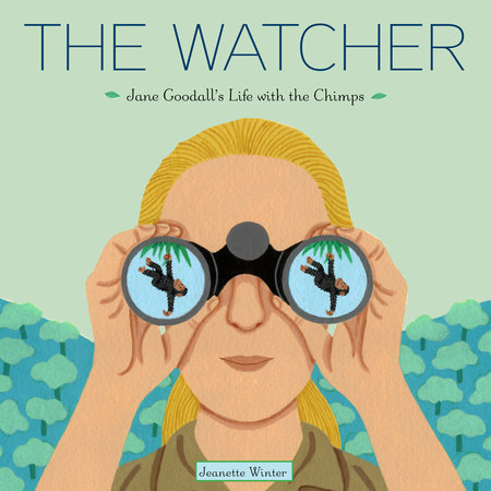 The Watcher by Jeanette Winter