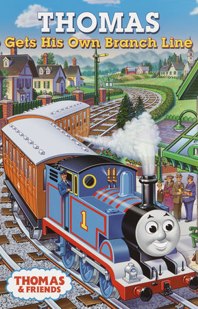 Thomas Gets His Own Branch Line by Rev. W. Awdry