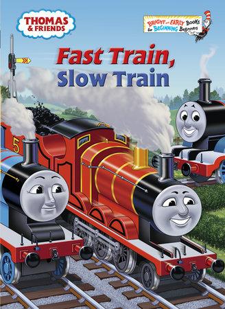 Fast Train, Slow Train (Thomas & Friends) by Rev. W. Awdry