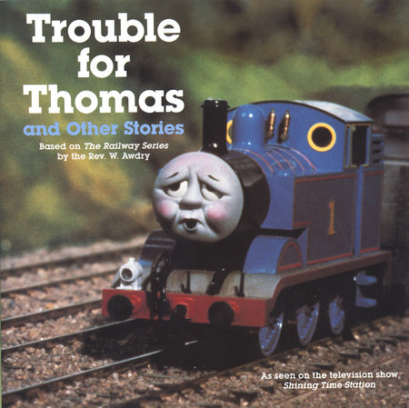 Trouble for Thomas and Other Stories (Thomas & Friends) by Rev. W. Awdry