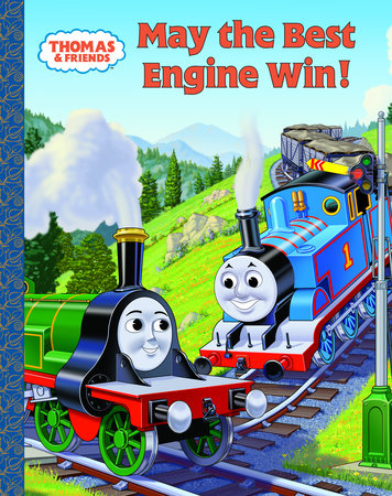 Thomas and Friends: May the Best Engine Win (Thomas & Friends) by Rev. W. Awdry