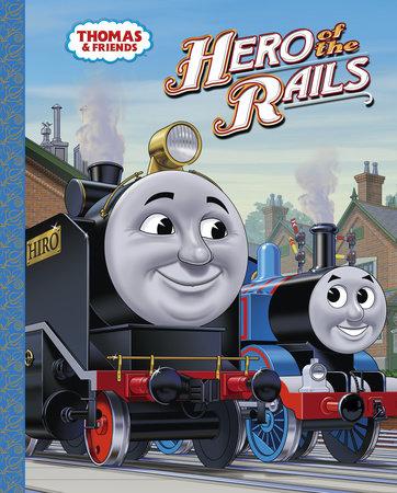 Hero of the Rails (Thomas & Friends) by Rev. W. Awdry
