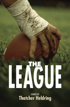 The League by Thatcher Heldring