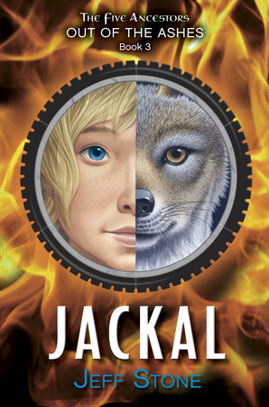 Five Ancestors Out of the Ashes #3: Jackal by Jeff Stone