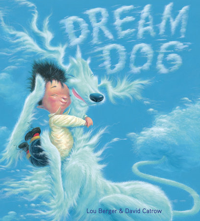 Dream Dog by Lou Berger