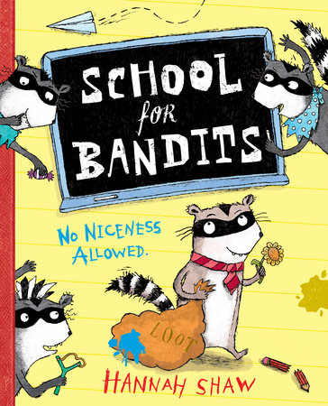 School for Bandits by Hannah Shaw