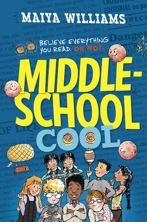 Middle-School Cool by Maiya Williams