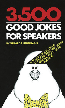3,500 Good Jokes for Speakers by Gerald Lieberman