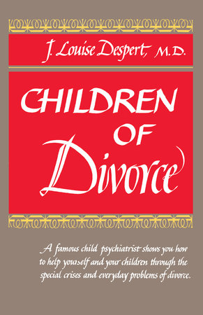 Children of Divorce by J.L. Despert