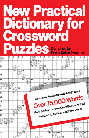 New Practical Dictionary for Crossword Puzzles by Frank Eaton Newman