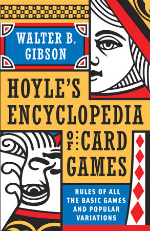 Hoyle's Modern Encyclopedia of Card Games by Walter B. Gibson